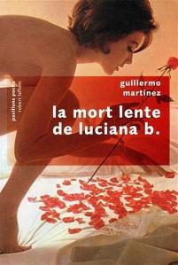 Martinez--La-mort-lente-de-luciana-b