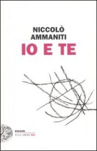 Ammaniti - Io e te