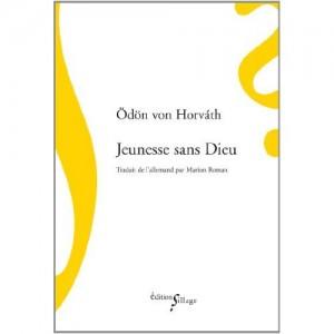 Horvàth (Ödön von), Jeunesse sans Dieu