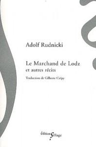 Rudnicki (Adolf), Le Marchand de Lodz