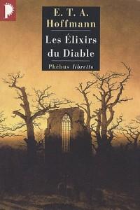 Hoffmann, Les Elixirs du diable